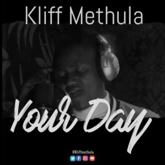 kliff methula-Your Day