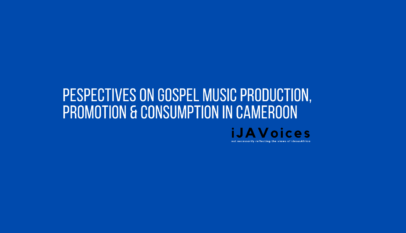 Pespectives On Gospel Music Production, Promotion, Consumption In Cameroon