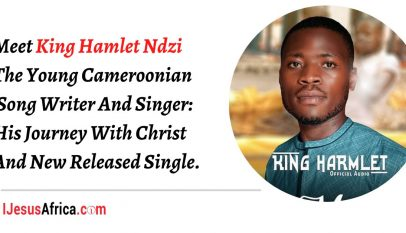 King Hamlet Ndzi The Young Cameroonian Song Writer And Singer: